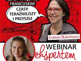 Webinar: Czas teraźniejszy i czasy przyszłe we francuskim